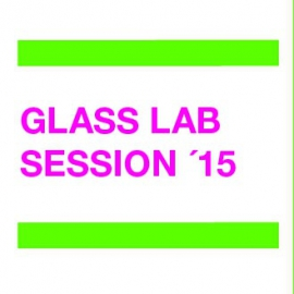 GLASS LAB SESSION´15