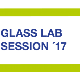 GLASS LAB SESSION´17